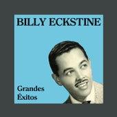 Grandes Éxitos by Billy Eckstine