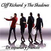 Cliff Richard y The Shadows - En Español y Francés by The Shadows