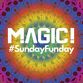 #SundayFunday by Magic!