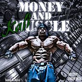 Money & Muscle by Kali Muscle