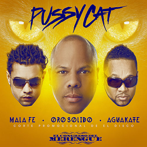 Pussy Cat - Single by Oro Solido