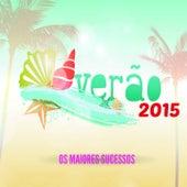 Verão 2015: Os Maiores Sucessos by Various Artists