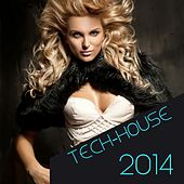 Tech-House 2014 by Various Artists