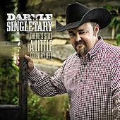 There's Still a Little Country Left by Daryle Singletary