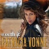 Worth It by Patricia Vonne