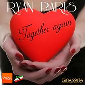 Toghether Again by Ryan Paris