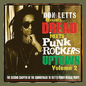Don Letts - Dread Meets Punk Rockers Downtown Vol. 2 by Various Artists