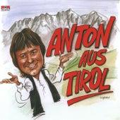 Anton Aus Tirol by Anton Aus Tirol