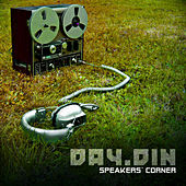 Speakers Corner by Day Din