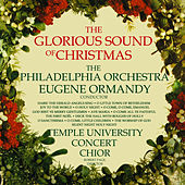 The Glorious Sound of Christmas by The Philadelphia Orchestra