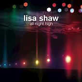 All Night High by Lisa Shaw