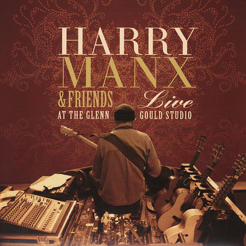 Live at the Glenn Gould Studio by Harry Manx
