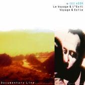 Le Voyage & l'Exil  - Voyage & Exile by Various Artists