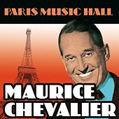 Paris Music Hall - Maurice Chevalier by Maurice Chevalier