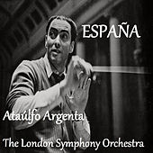 España - Ataúlfo Argenta - The London Symphoy Orchestra by London Symphony Orchestra
