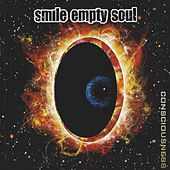 Consciousness by Smile Empty Soul