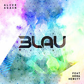 Alive Again by 3LAU