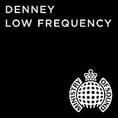 Low Frequency (Radio Edit) by Denney