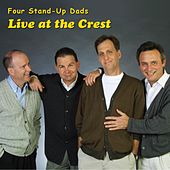 Four Stand-Up Dads (Live At the Crest) by Various Artists