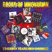 Roots Of Innovation by Various Artists