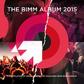 The BIMM Album 2015 London by Various Artists