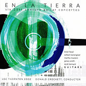 En la Tierra: Six 21st Century Guitar Concertos by Various Artists