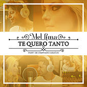 Te Quero Tanto by Mel Lima