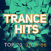 Trance Hits Top 20 - 2015-06 by Various Artists