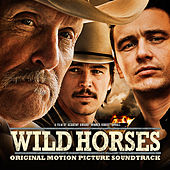 Wild Horses (Original Motion Picture Soundtrack) by Various Artists