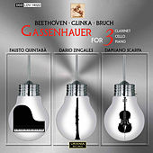 Beethoven, Glinka & Bruch: Gassenhauer for 3 by Dario Zingales