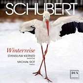 Schubert: Winterreise, Op. 89, D. 911 by Stanisław Kierner