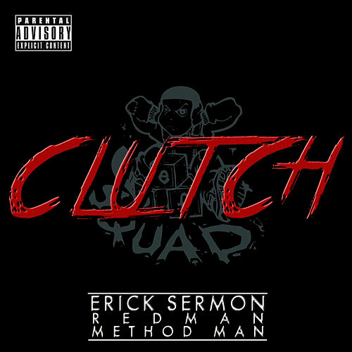Clutch by Erick Sermon