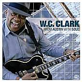 From Austin With Soul by W.C. Clark