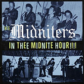 In Thee Midnite Hour!!!! by Thee Midniters