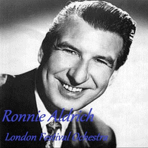 Ronnie Aldrich - London Festival Orchestra by London Festival Orchestra