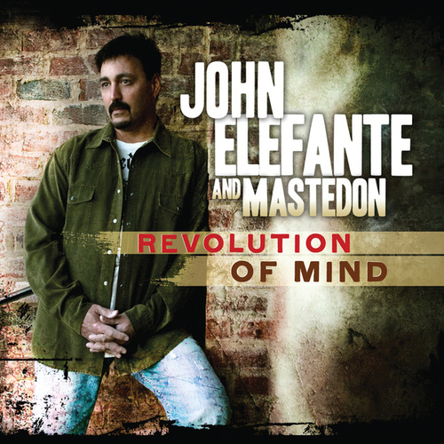 Revolution Of Mind by John Elefante