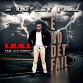 E No Dey Fail (feat. EFE Nathan) by E.m.m.a