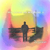 Welcome to My World - EP by Jigsaw