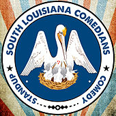 Lafayette Comedy Presents South Louisiana Comedians by Various Artists