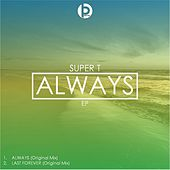 Always by Super T