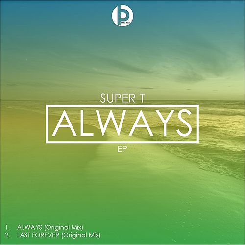 Always by Super T