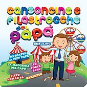 Canzoncine e filastrocche del papà by Various Artists