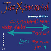 The Danny Adler Legacy Series Vol 25 Jazxistential Vol 1 by Danny Adler