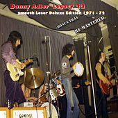 The Danny Adler Legacy Series Vol 22 - Smooth Loser 40th 1971 - 72 by Danny Adler