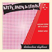 Mean Son of a Gun by Kitty, Daisy & Lewis