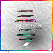 Waiting For Love Remixes by Avicii