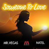 Someone to Love by Mr. Vegas