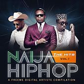 Naija Hiphop: The Hits, Vol. 1 by Various Artists