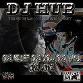 I Turned the Name of an Curse into Dinasty One Heart One Soul One Mind One Love by DJ Hub