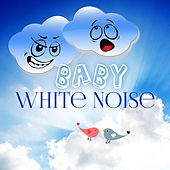 Baby White Noise – Relaxing Sounds of Nature for Baby, Bedtime Music, Baby Sleep, Sleep Aids, Soothing Therapy Music by Bedtime Baby